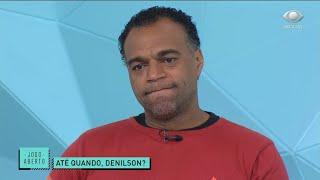 DENÍLSON SE IRRITA COM JOGADORES DO SÃO PAULO: NÃO QUERO PERDER AMIZADE | JOGO ABERTO