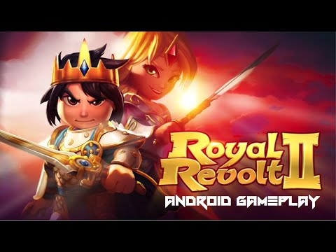 Royal Revolt 2 - Android Gameplay HD
