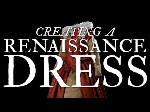 Creating a Renaissance Dress