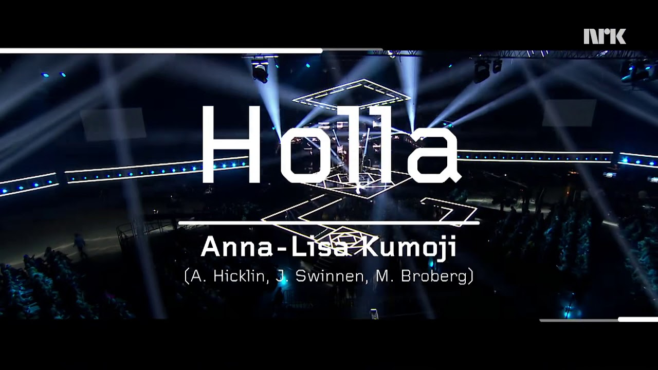 Anna-Lisa Kumoji-Holla Live performance! (Norwegian Melodi Grand Prix Final 2019)