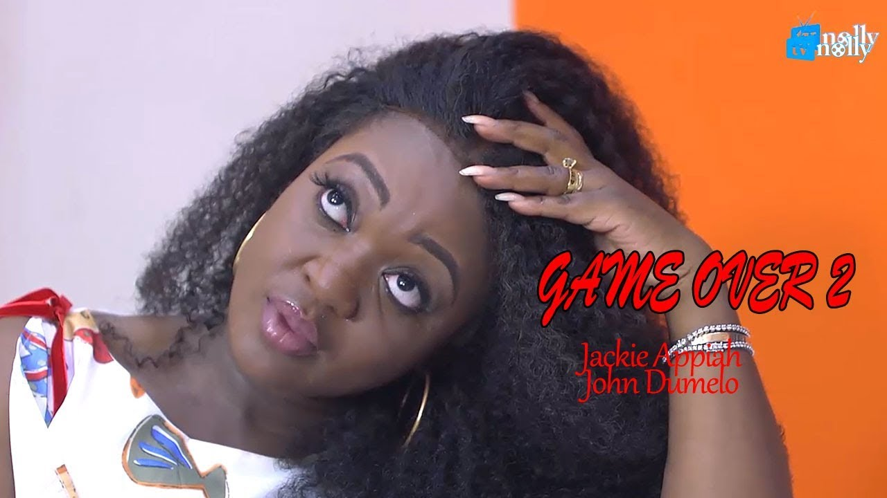 Download GAME OVER 2 JACKIE APPIA|JOHN DUMELO - 2018 Nollywood|Ghana English Movie