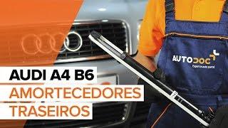 Como substituir a amortecedores traseiros no AUDI A4 B6 [TUTORIAL]