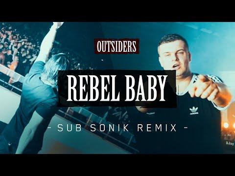 Смотреть клип Outsiders - Rebel Baby | Sub Sonik Remix