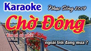 KARAOKE Chờ Đông beat nhạc sống mới 2019 ( cho dong karaoke )