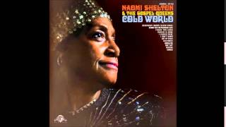 """Naomi Shelton & The Gospel Queens """"Heaven Is Mine"""""""