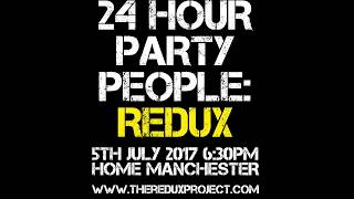 24 Hour Party People: Redux | Trailer