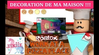 DÉCORATION MAISON / Work at a Pizza Place / ROBLOX FR #1