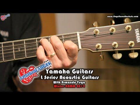 Namm 2017 Yamaha Guitars L Series Acoustics Demo With Armando Vega