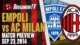 Empoli vs AC Milan | MATCH PREVIEW | Rossoneri TV
