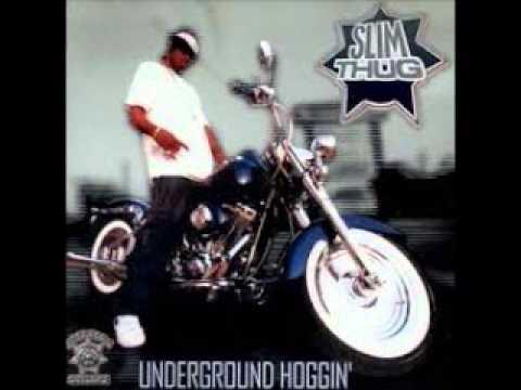 underground hoggin - slim thug