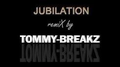 TOMMY-BREAKZ - Jubilation