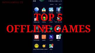 TOP 5 Offline Games for Android