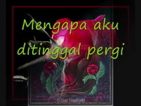 Ku Jangan Ditinggalkan - Sanisah Huri (wid lyrics)