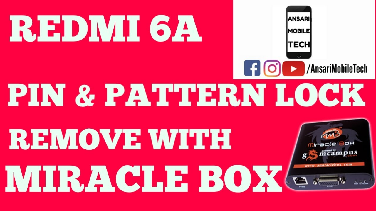 Redmi 6/6A Pin & pattern Lock Remove With Miracle Box 100% No Need account  login authintication