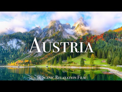 Austria 4K - Scenic Relaxation Film With Calming Music