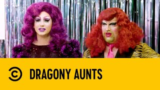Dragony Aunts Premiers Friday on Comedy Central UK