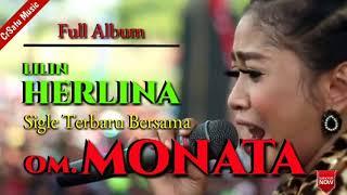 Koleksi Full Album LILIN HERLINA Kalaborasi Terbaru Bersama MONATA