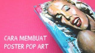 DIY: Cara Membuat Poster Pop Art (Bingkai Kayu)