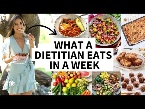 What a Nutritionist Eats in a Week * REALITY * No restriction or dieting