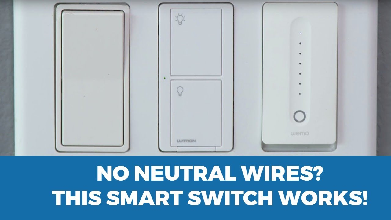 Smart Light Switch with No Neutral Wire: Lutron - YouTube