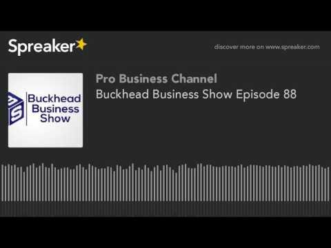 Buckhead Business Show Episode 88