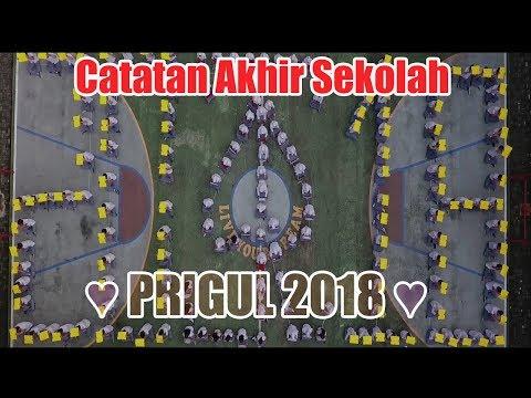 Catatan Akhir Sekolah PRIGUL 2018 ( SMK PRIMA UNGGUL 2018 )
