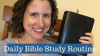 DAILY BIBLE STUDY ROUṪINE    FAITH