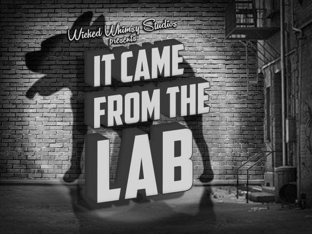 It Came From The Lab