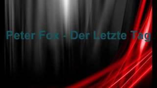 Peter Fox - Der Letzte Tag (Full Version)