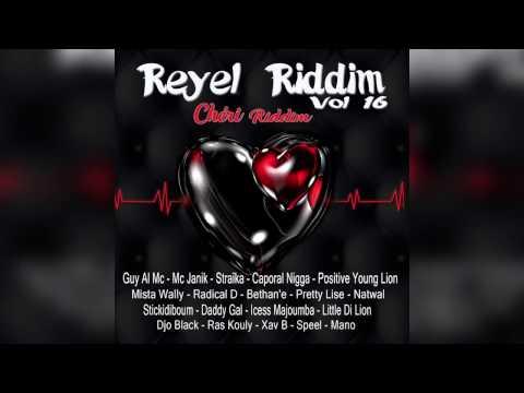Reyel Riddim, Vol 16 Cheri Riddim 2017 - Mix Promo by Faya Gong 🔥🔥🔥