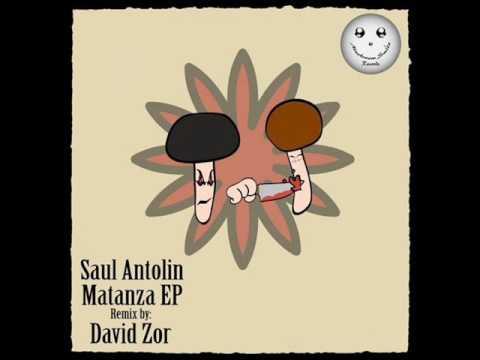 Saul Antolin - Matanza (David Zor Remix)