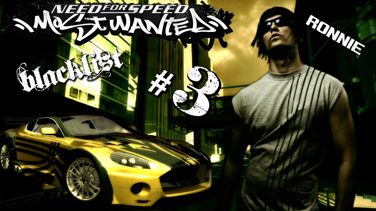 Remember Ronnie N 3 On The Blacklist In The Original Nfs Most