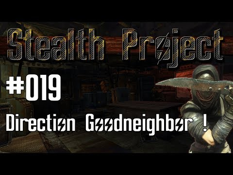 [Stealth Project] #019 : Direction Goodneighbor !