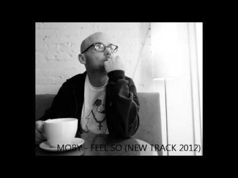 Moby - Feel So (new song)