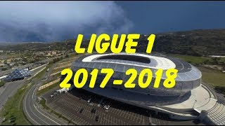Ligue 1 2017-2018 Stadium