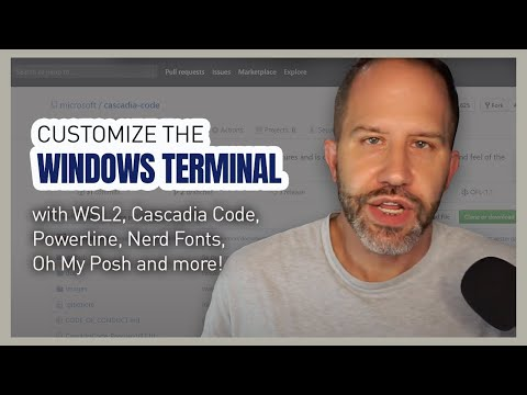 Customize The Windows Terminal With WSL2, Cascadia Code, Powerline, Nerd Fonts, Oh My Posh And More!