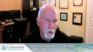 April 2013 Patch Tuesday Security Briefing