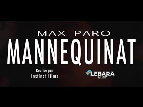 Youtube: MAX PARO – Mannequinat