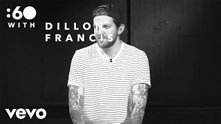 Dillon Francis - :60 with
