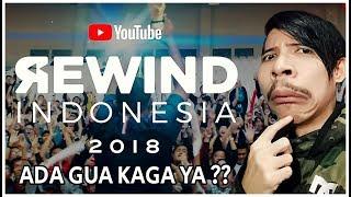 YOUTUBE REWIND INDONESIA 2018 ! (REACTION) !!! ADA GUA DIMENIT BERAPA HAYO ???