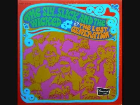 The Lost Generation (1970) - The Sly, Slick and the Wicked (Full Album)