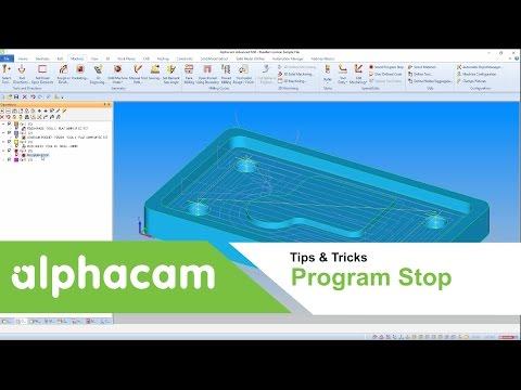 Program Stop Function | Alphacam