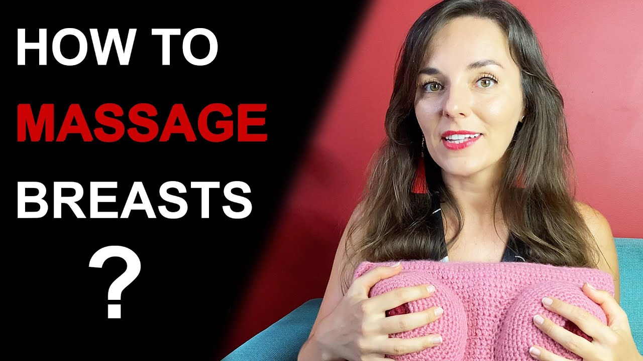 Download HOW TO MASSAGE YOUR BREASTS | Breast Massage Techniques