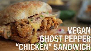 """Vegan Ghost Pepper """"Chicken"""" Sandwich (veganized Wendy"""