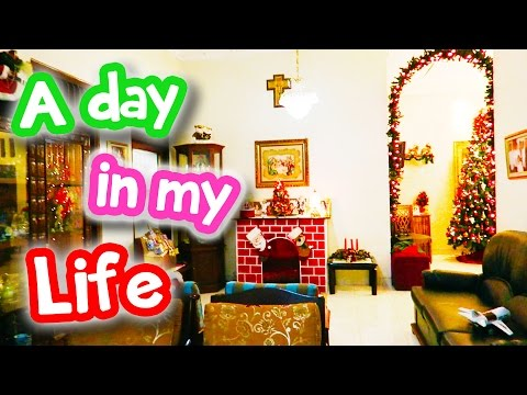A Day in My Life - Christmas Eve
