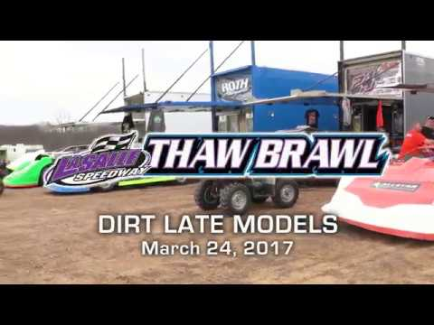 2017 Thaw Brawl - Late Model Event: LaSalle Speedway - LaSalle, IL
