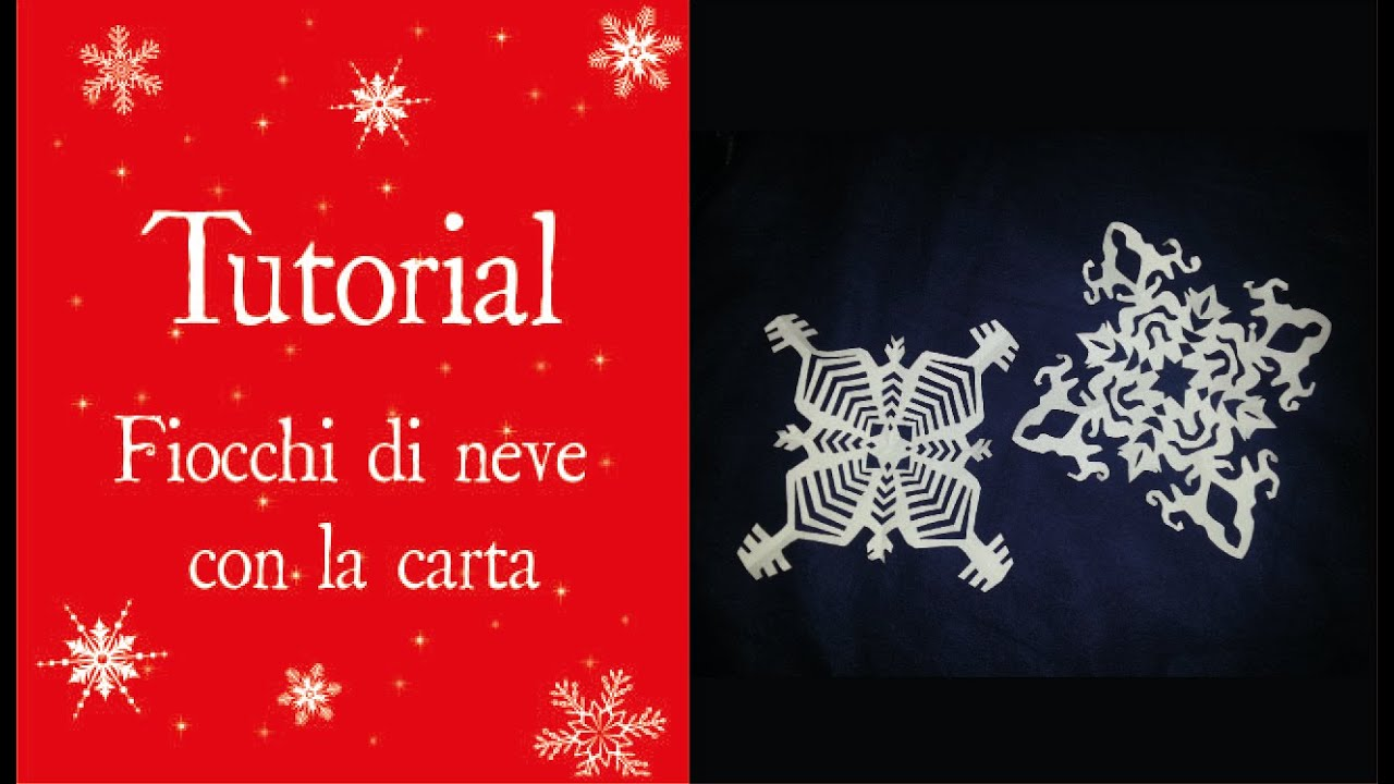 Tutorial FIOCCHI DI NEVE CON LA CARTA - YouTube