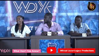 What Don't You Know? Gabriella Vs Nenyi Vs Yaw Preko