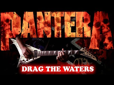 Pantera - Drag The Waters FULL Guitar Cover
