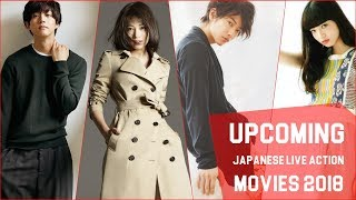 Upcoming Japanese Live Action Movies 2018
